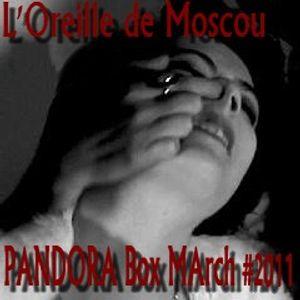 Pandora Box March #2011