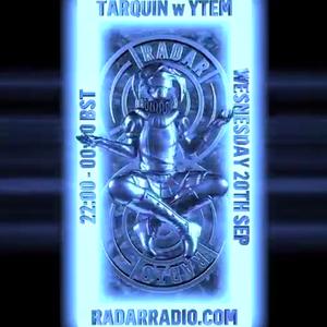Tarquin w/ YTEM - 20th September 2017