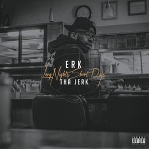 One Last Time - Erk Tha Jerk ft. Stevie L (Explicit)