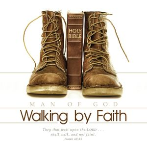 Father's Day: Walking by Faith