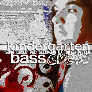 "Will Walker ""Kindergarten Bass Crew Sessions"" HPTR 2009"