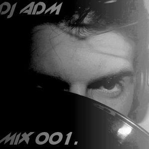 DJ ADM - Episode I.