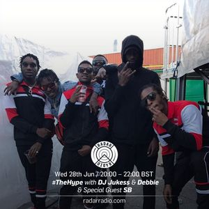The Hype w/ Jukess & Debbie + Special Guest the Section Boyz - 28th June 2017