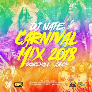 DJ Nate - Notting Hill Carnival Mix 2018 - Bashment & Soca