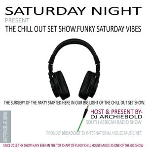 The Return Of The Chill Out Set-Mix.33 Mixed By Dj Archiebold