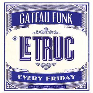 DJ Mylz - Le Truc 'Gateau Funk' Aperitif Mix