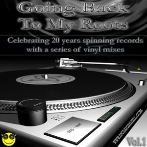 Going Back To My Roots Vol.1 Mixed by Craig Dalzell