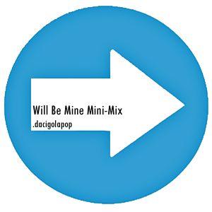 Will Be Mine Mix