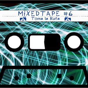 """Ear4Hear MixedTape #6: """"Toma la Ruta"""""""