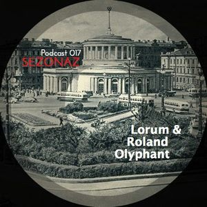 Lorum & Roland Olyphant - Sezonaz Podcast 017