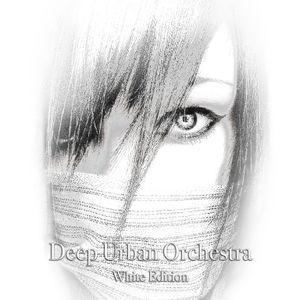 Deep Urban Orchestra - WHITE Edition