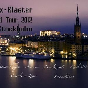 Nyox-Blaster World Tour 2012 (Stockholm)