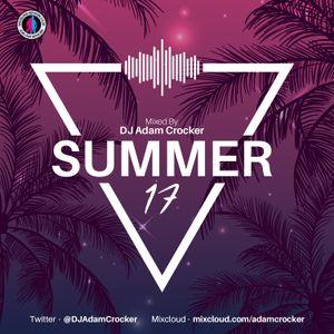 Summer 17 - @DJAdamCrocker