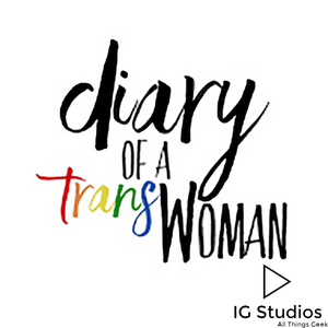Got You Back - Diary of a Trans Woman - Episode 50