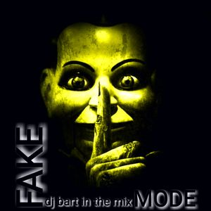 Dj Bart - Fake Mode In The Mix (Mixed 22.10.2017)