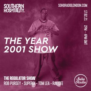 The Regulator Show - 'The Year 2001 Show' - Rob Pursey, Superix, Tom Lea & Rae Dee