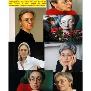 Balkania 9 luglio 2014. Anna è viva! Ricordo di Anna Politkovskaja.