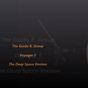 The Guido K. Group - VOYAGER 1 (Deep Space Version)