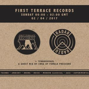First Terrace w/ Chra [Female Pressure] - 2nd April 2017
