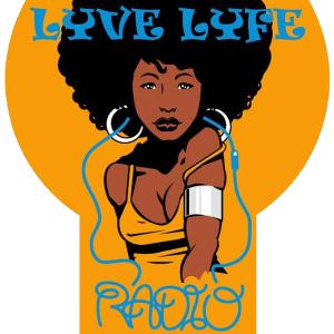 Lyve Lyfe Radio / Soundbytes Radio 9-21-17
