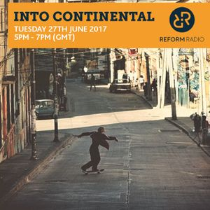 Into Continental 27th June 2017