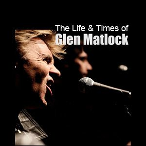The Life & Times of Glen Matlock