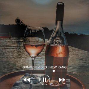 Summer Vibes | New Kang Mix