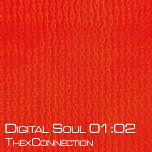 Digital Soul 01:02 - ThexConnection
