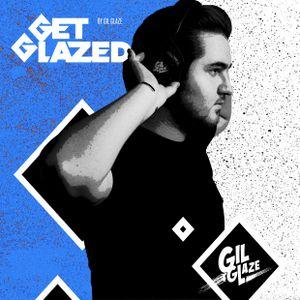 Gil Glaze Get Glazed Radioshow