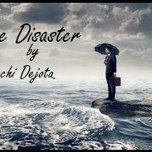 The Disaster by Machi Dejota.