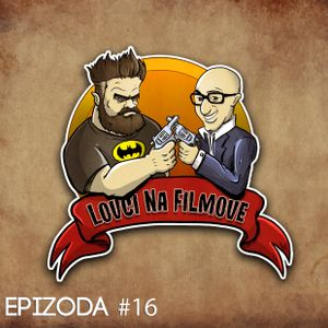 LOVCI NA FILMOVE #016 - Batman v Superman: Dawn of Justice (recenzija)