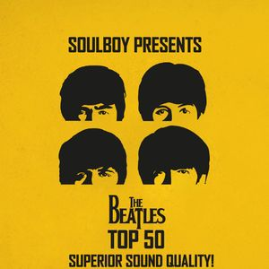 soulboy presents the beatles top 50