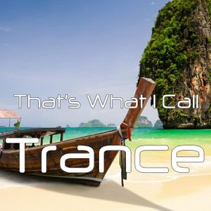 That's What I Call Trance - July 2015