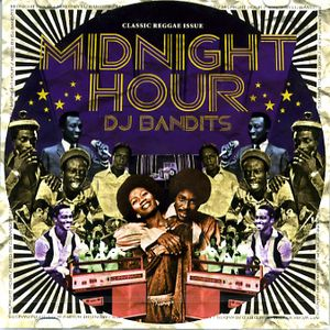 Midnight Hour/DJ Bandits