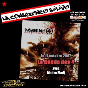 LA BANDE DES 4 // Maitre Madj (interview radiophonique - 17 oct. 2007)