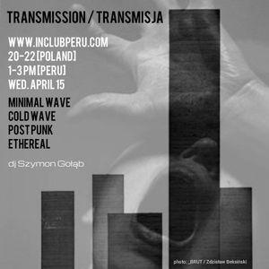 Transmission/Transmisja - 15 kwietnia 2015