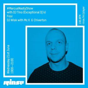 RINSE FM GUEST MIX : MARCUS NASTY SHOW - DJ WISK, CHIVERTON & MC K
