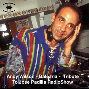 Andy Wilson - Balearia Especial - Tribute to José Padilla