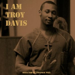 'I Am Troy Davis'