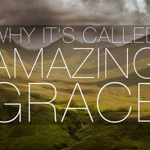 Why It's Called Amazing Grace| Search Me O God