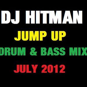 DJ Hitman Jump Up Drum & Bass Mix July 2012