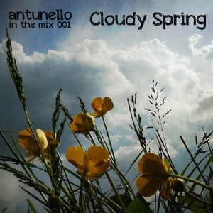 ANTUNELLO - In The Mix 001 Cloudy Spring