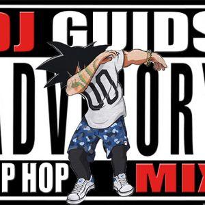 DJ GUIDS HIP HOP MIX 2016
