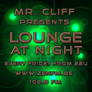 Lounge at Night - Mixed by Mr Cliff / Part13