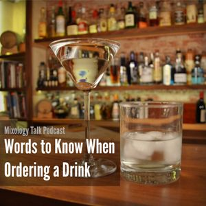 48 - Words to Know When Ordering a Drink