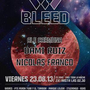 Ale Carmona - Live @ Bleed - 23.08.13