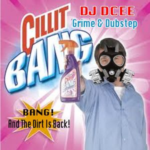 Cilit Bang! Dubstep & Grime Mix
