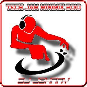 DJ Johnny - Tech Jam Minimix 2010