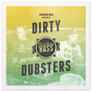 Jamaican Bass According To.. Dirty Dubsters