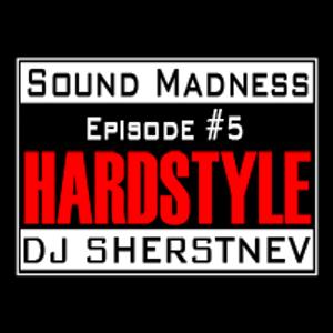 Sound Madness: Episode #5 @ Clubberry Hard (Dj Sherstnev, 21.09.2011)